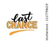 last chance typography phrase... | Shutterstock .eps vector #1117798619