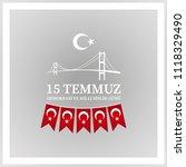 15 temmuz demokrasi ve milli... | Shutterstock .eps vector #1118329490