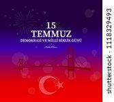 15 temmuz demokrasi ve milli... | Shutterstock .eps vector #1118329493