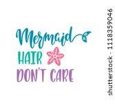mermaid hair don't care....   Shutterstock .eps vector #1118359046