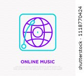 online music thin line icon ... | Shutterstock .eps vector #1118770424