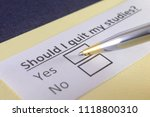 should i quit my studies  yes... | Shutterstock . vector #1118800310