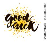 good luck text lettering... | Shutterstock .eps vector #1118863280