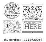 meals and memories are  made... | Shutterstock .eps vector #1118930069