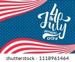 hand lettering july 4th... | Shutterstock .eps vector #1118961464