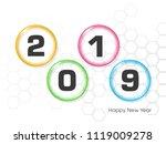 happy new year 2019 text design ... | Shutterstock .eps vector #1119009278