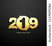 happy new year 2019 text design ... | Shutterstock .eps vector #1119009284