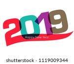 happy new year 2019 text design ... | Shutterstock .eps vector #1119009344