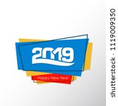 happy new year 2019 text design ... | Shutterstock .eps vector #1119009350
