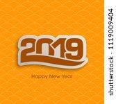 happy new year 2019 text design ... | Shutterstock .eps vector #1119009404