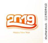 happy new year 2019 text design ... | Shutterstock .eps vector #1119009410
