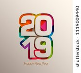 happy new year 2019 text design ... | Shutterstock .eps vector #1119009440