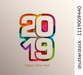 happy new year 2019 text design ... | Shutterstock .eps vector #1119009440