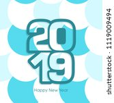 happy new year 2019 text design ... | Shutterstock .eps vector #1119009494