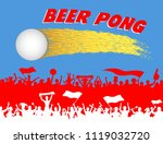 beer pong ball and supporters... | Shutterstock .eps vector #1119032720