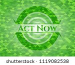 act now green emblem with... | Shutterstock .eps vector #1119082538