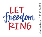 let freedom ring | Shutterstock .eps vector #1119124529