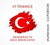 demokrasi ve milli birlik gunu. ... | Shutterstock .eps vector #1119184130