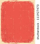 old paper.vector red grunge... | Shutterstock .eps vector #111927473