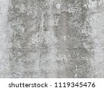 texture of old dirty concrete... | Shutterstock . vector #1119345476