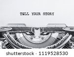 tell your story text typed on a ... | Shutterstock . vector #1119528530