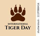 international tiger day. july... | Shutterstock .eps vector #1119588416