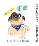 cute dog slogans. vector baby...   Shutterstock .eps vector #1119594689