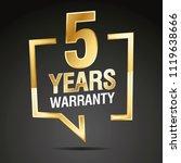 5 years warranty in speech... | Shutterstock .eps vector #1119638666