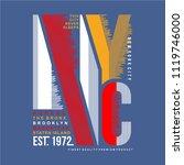 nyc typography t shirt design... | Shutterstock .eps vector #1119746000