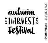 "the inscription ""autumn harvest ... | Shutterstock .eps vector #1119871766"