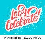 let's celebrate banner. vector... | Shutterstock .eps vector #1120244606