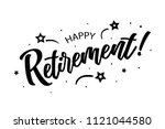 happy retirement. beautiful... | Shutterstock .eps vector #1121044580