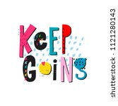 keep going abstract quote... | Shutterstock .eps vector #1121280143