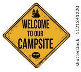 welcome to our campsite vintage ... | Shutterstock .eps vector #1121341220