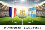 france vs argentina. soccer... | Shutterstock . vector #1121354516