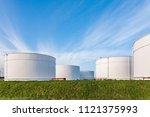 white tanks for petrol and oil... | Shutterstock . vector #1121375993