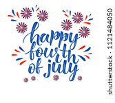 happy fourth of july  4th of... | Shutterstock .eps vector #1121484050
