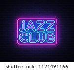 jazz club neon sign vector.... | Shutterstock .eps vector #1121491166