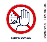 no entry staff only vector...   Shutterstock .eps vector #1121509286