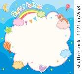 sweet dreams cute card design...   Shutterstock .eps vector #1121557658
