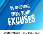 fitness motivation quote | Shutterstock . vector #1121560460
