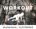 fitness motivation quote | Shutterstock . vector #1121560463