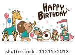 happy birthday card with animal ... | Shutterstock . vector #1121572013