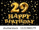 raster copy happy birthday 29rd ... | Shutterstock . vector #1121580179