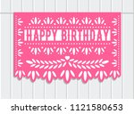 vector papel picado. happy... | Shutterstock .eps vector #1121580653
