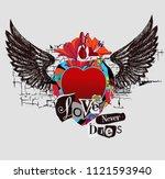 love never dies. collage of... | Shutterstock .eps vector #1121593940
