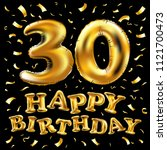 raster copy happy birthday 30rd ... | Shutterstock . vector #1121700473