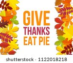 give thanks eat pie.... | Shutterstock . vector #1122018218