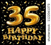 raster copy happy birthday 35th ... | Shutterstock . vector #1122061373