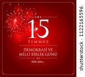 15 temmuz demokrasi ve milli... | Shutterstock .eps vector #1122165596